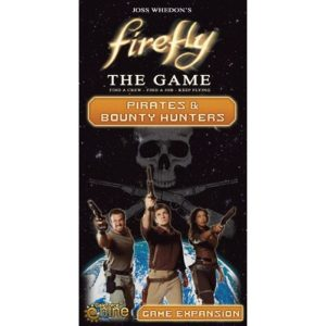 Firefly: El Juego - Piratas y Cazarrecompensas Portada